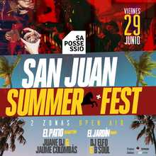 SAN JUAN SUMMER FEST @ Sa Possessió