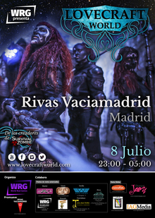 LOVECRAFT WORLD: RIVAS VACIAMADRID (MADRID)