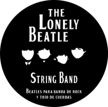 "THE LONELY BEATLE STRING BAND / 50 Años ""Sgt. Pepper's Lonely Hearts Club Band"""