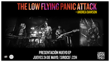 The Low Flying Panic Attack + Andrea Dawson