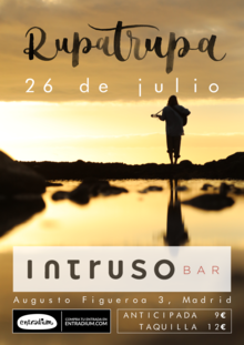Rupatrupa en Madrid (Intruso Bar)